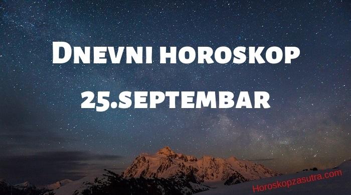Dnevni horoskop za 25.septembar 2019