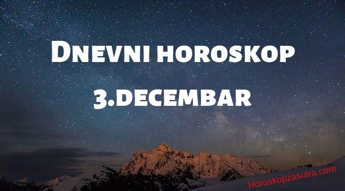 Dnevni horoskop za 3.decembar 2019