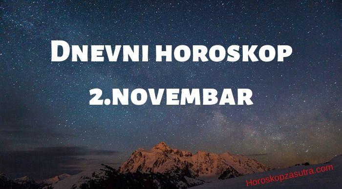 Dnevni horoskop za 2.novembar 2019