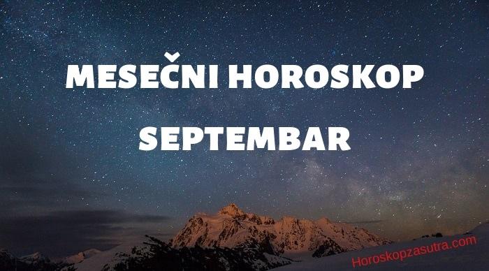 Mesečni horoskop za septembar 2019