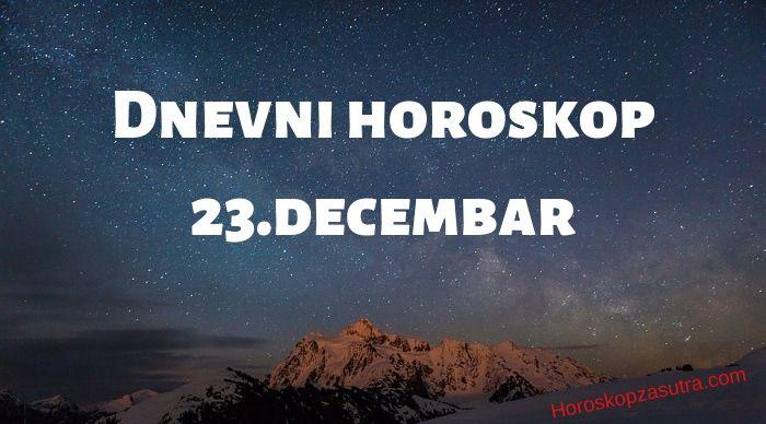 Dnevni horoskop za 23.decembar 2019