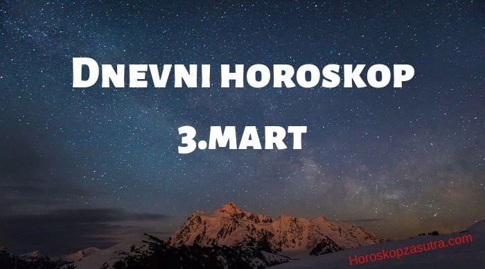 Dnevni horoskop za 3.mart 2020