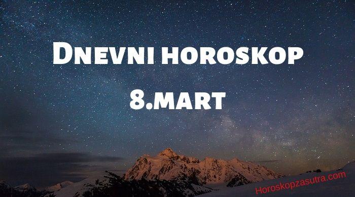 Dnevni horoskop za 8.mart 2020